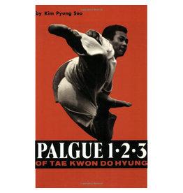 Palgue 1 2 3 of Taekwondo Hyueng by Kim Pyung Soo