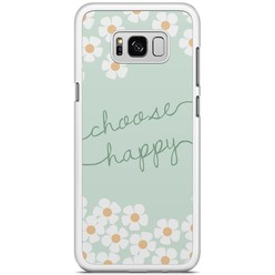 Samsung Galaxy S8 Plus hoesje - Choose happy