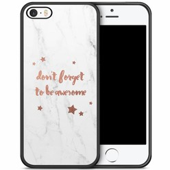 iPhone 5/5S/SE hoesje - Don't forget to be awesome