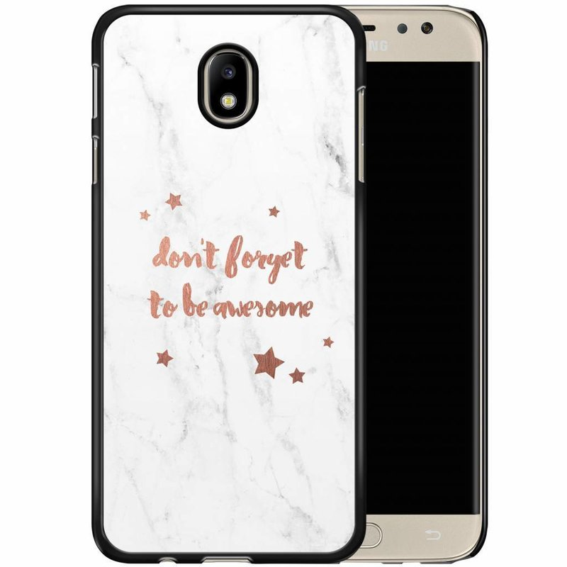 Samsung Galaxy J5 2017 hoesje - Don't forget to be awesome