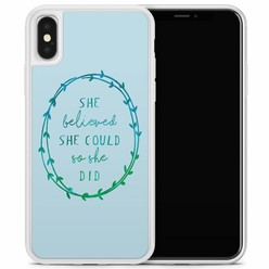 iPhone X/XS hoesje - She believed and so she did