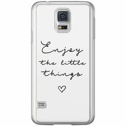 Samsung Galaxy S5 (Plus) / Neo siliconen hoesje - Enjoy life