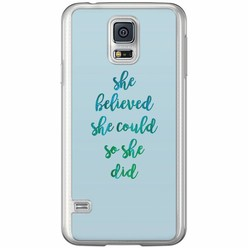 Casimoda Samsung Galaxy S5 (Plus) / Neo siliconen hoesje - She believed
