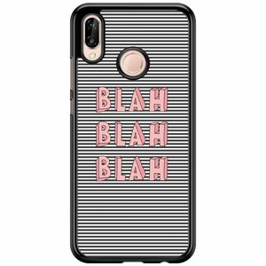 Huawei P20 Lite hoesje - Blah blah blah