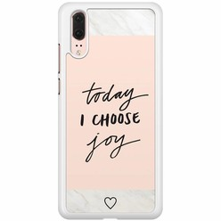 Huawei P20 hoesje - Choose joy