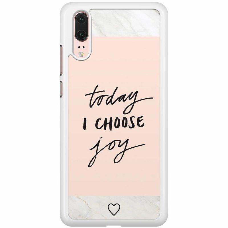 Huawei P20 hoesje - Choose joy