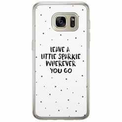 Samsung Galaxy S7 siliconen hoesje - Leave a little sparkle
