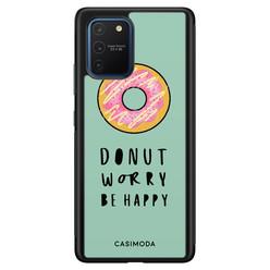 Casimoda Samsung Galaxy S10 Lite hoesje - Donut worry