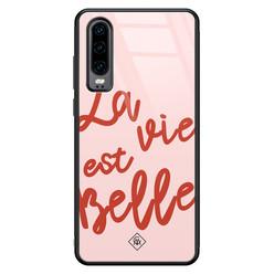 Casimoda Huawei P30 glazen hardcase - La vie est belle