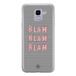 Casimoda Samsung Galaxy J6 (2018) siliconen hoesje - Blah blah blah