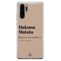 Casimoda Huawei P30 Pro siliconen hoesje - Hakuna matata