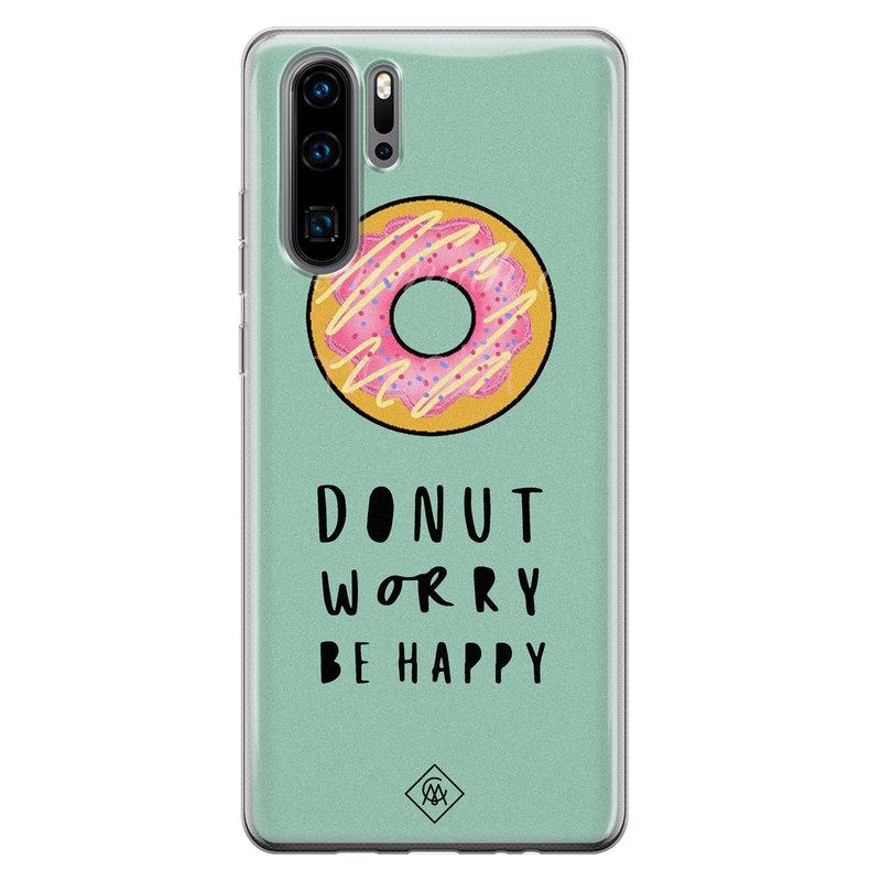 Casimoda Huawei P30 Pro siliconen hoesje - Donut worry