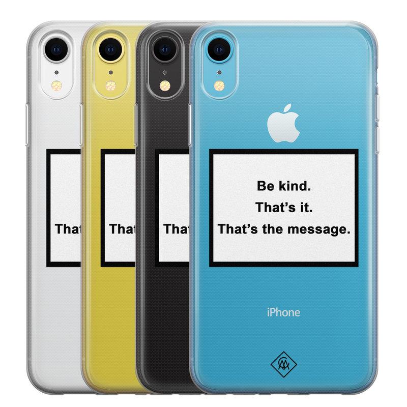 Casimoda iPhone XR transparant hoesje - Be kind