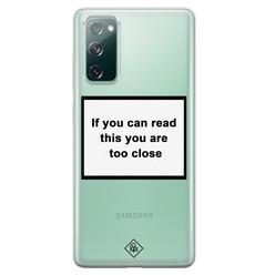 Casimoda Samsung Galaxy S20 FE transparant hoesje - Too close