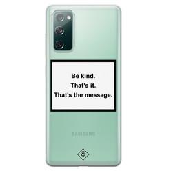 Casimoda Samsung Galaxy S20 FE transparant hoesje - Be kind