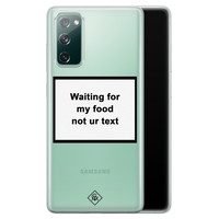 Casimoda Samsung Galaxy S20 FE transparant hoesje - Waiting for my food