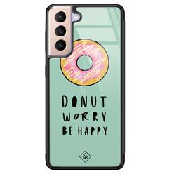 Casimoda Samsung Galaxy S21 glazen hardcase - Donut worry