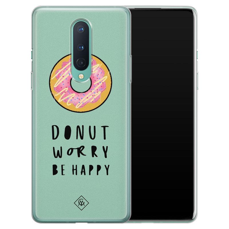 Casimoda OnePlus 8 siliconen hoesje - Donut worry