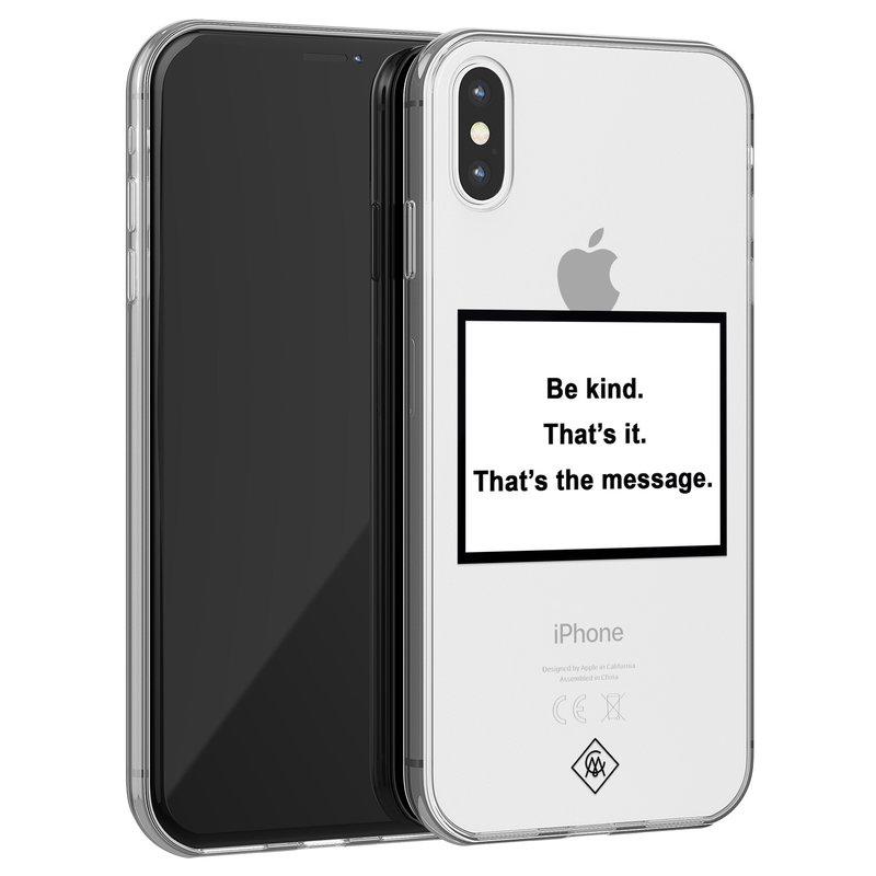 Casimoda iPhone X/XS transparant hoesje - Be kind