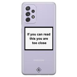 Casimoda Samsung Galaxy A72 transparant hoesje - Too close
