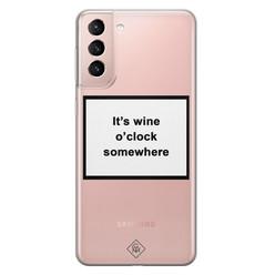 Casimoda Samsung Galaxy S21 transparant hoesje - Wine time