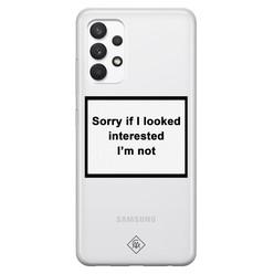 Casimoda Samsung Galaxy A32 4G transparant hoesje - Not interested