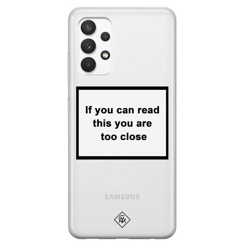Casimoda Samsung Galaxy A32 4G transparant hoesje - Too close