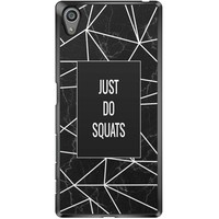 Sony Xperia Z5 hoesje - Just do squats