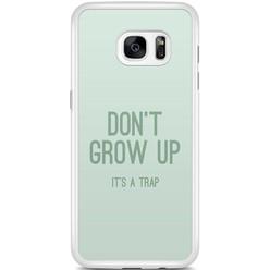 Samsung Galaxy S7 Edge hoesje - Don't grow up