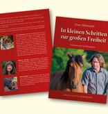 """VORVERKAUF zum Buch: """"In kleinen Schritten zur großen Freiheit"""""""