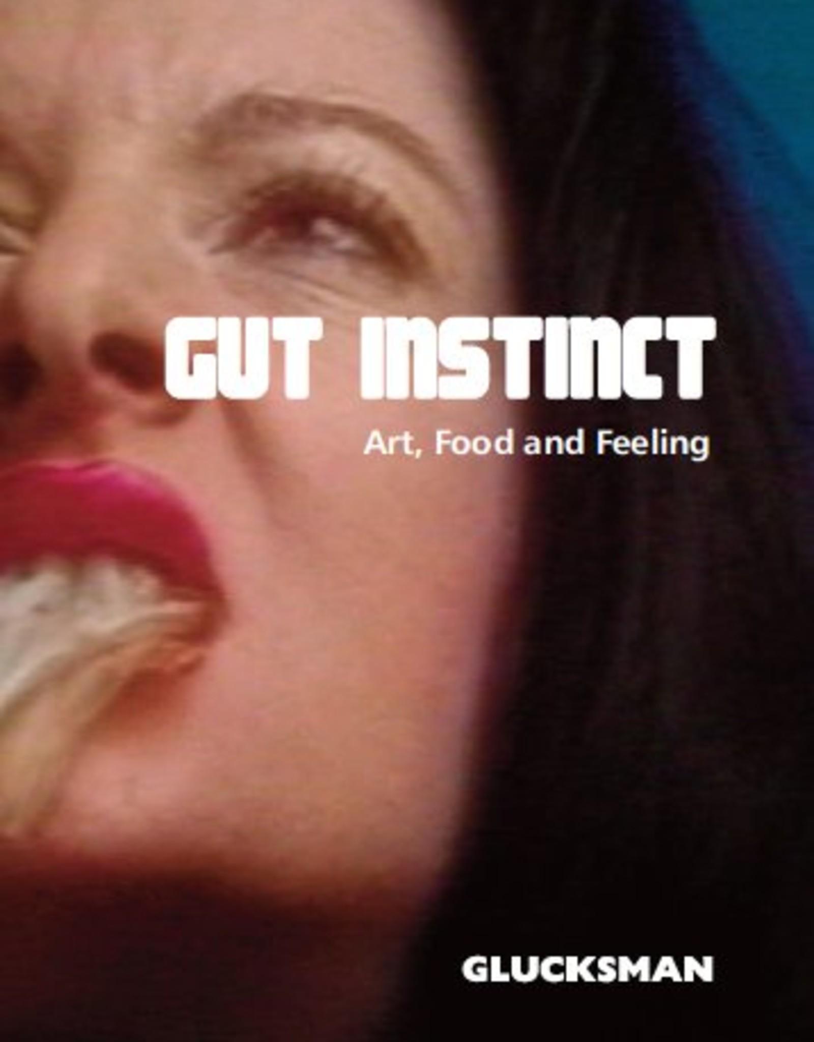 The Glucksman Gut Instinct; Art, Food and Feeling