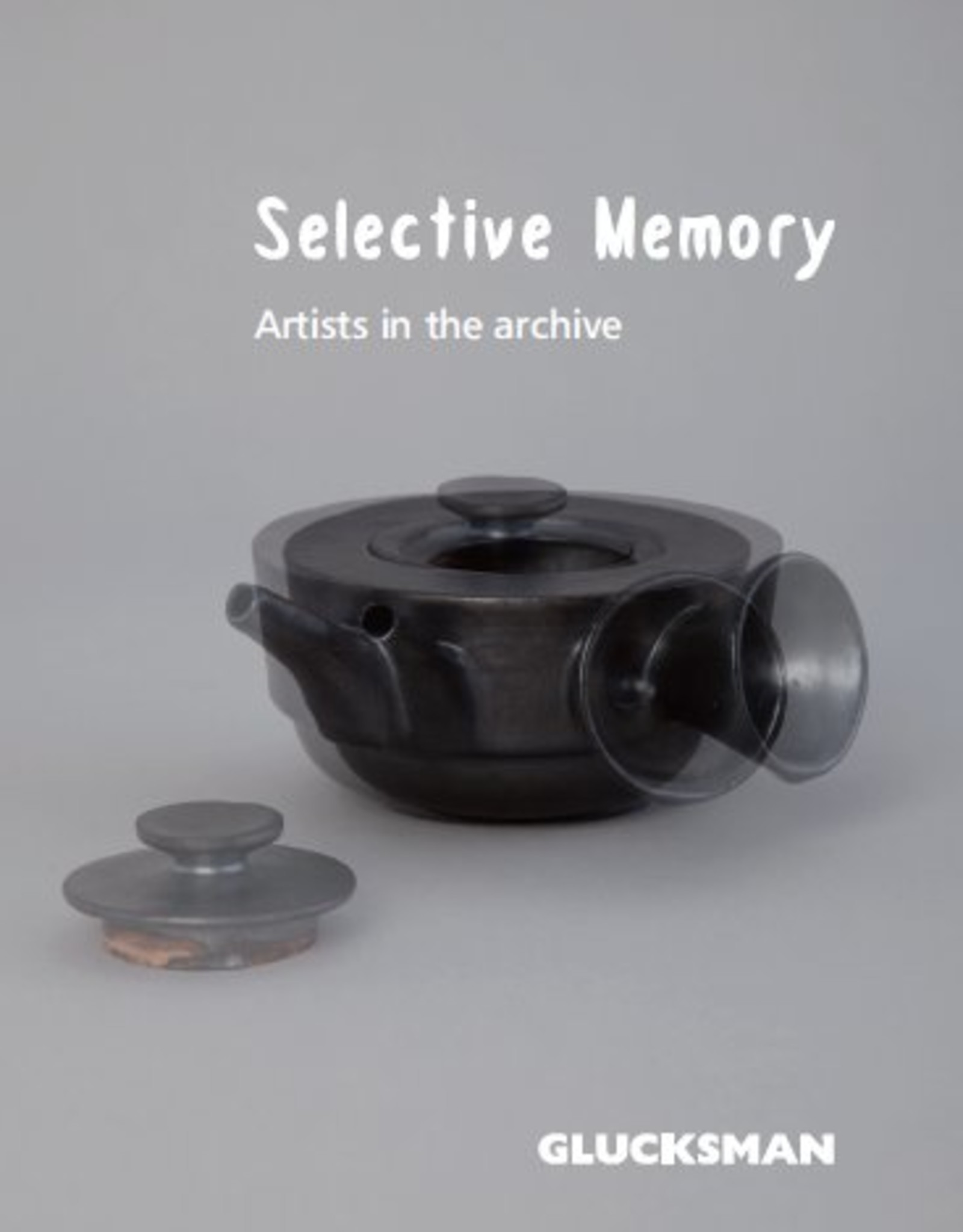 Selective Memory: Artists in the archive