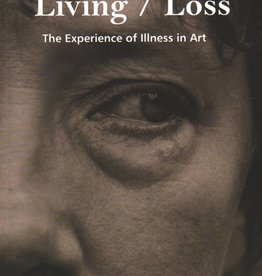 The Glucksman Living/Loss - The Experience of Illness in Art