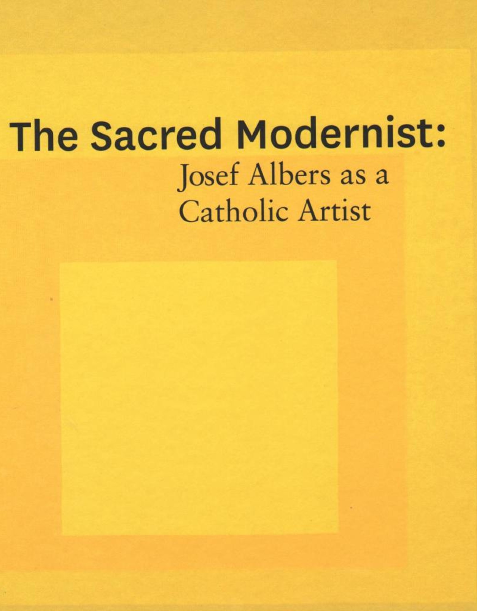 The Glucksman The Sacred Modernist: Josef Albers as a Catholic Artist (Large)