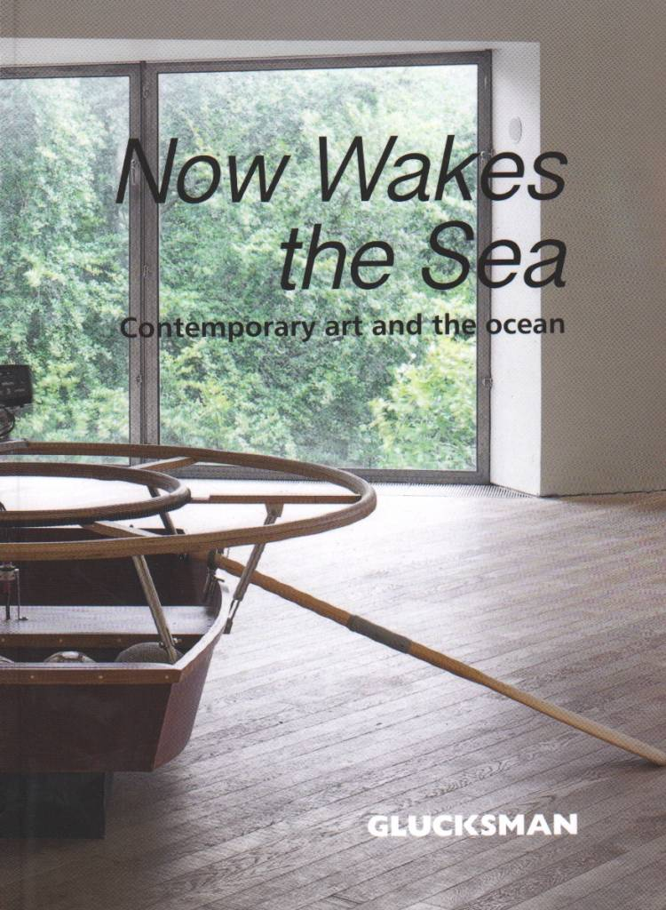 The Glucksman Now Wakes the Sea Catalogue