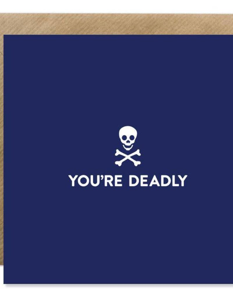 Bold Bunny Bold Bunny Card You're Deadly