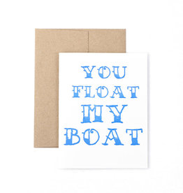 The Pear in Paper Letterpress - You Float My Boat