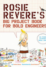 Argosy Rosie Revere's Big Project Book for Bold Engineers