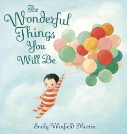 Argosy The Wonderful Things You Will Be - Emily Winfield Martin