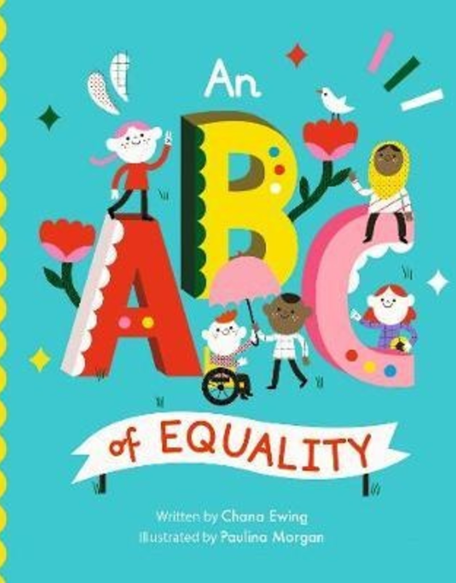 An ABC of Equality Chana Ginelle Ewing and Paulina Morgan