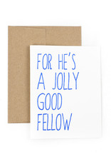 The Pear in Paper Letterpress - For he's a jolly good fellow