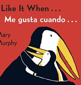 Libros Viajeros Me Gusta Cuando... / I Like It When - Mary Murphy