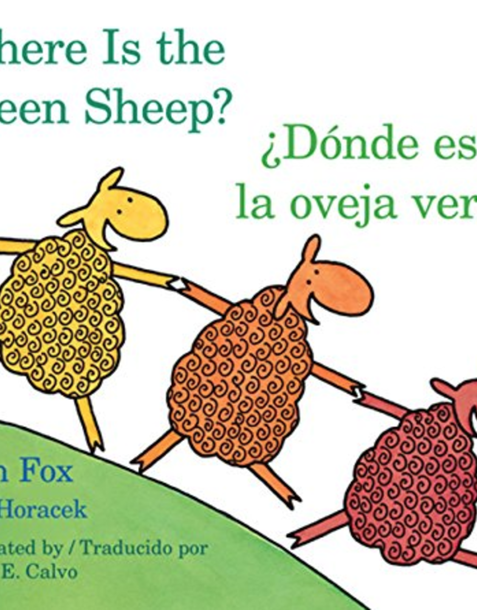 HMH Books Donde Esta La Oveja Verde/Where Is The Green Sheep - Mem Fox, Judy Horacek