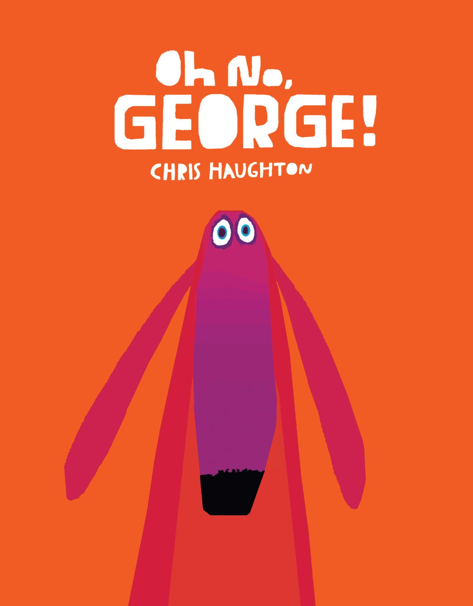 Oh No, George Board Book - Chris Haughton