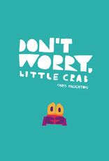 Argosy Don't Worry, Little Crab (Softcover) - Chris Haughton