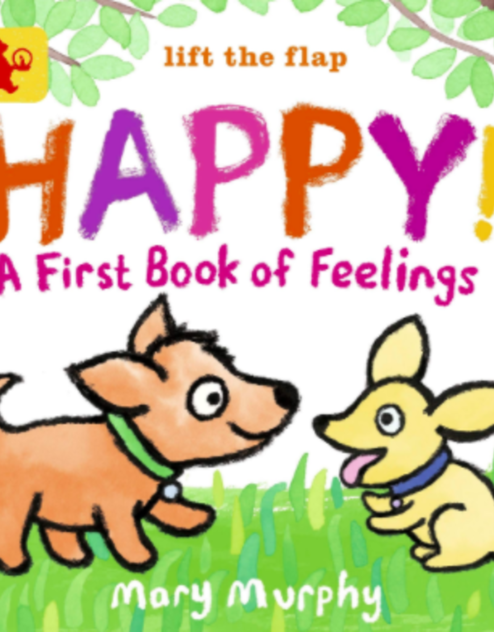 Happy! A First Book of Feelings - Mary Murphy