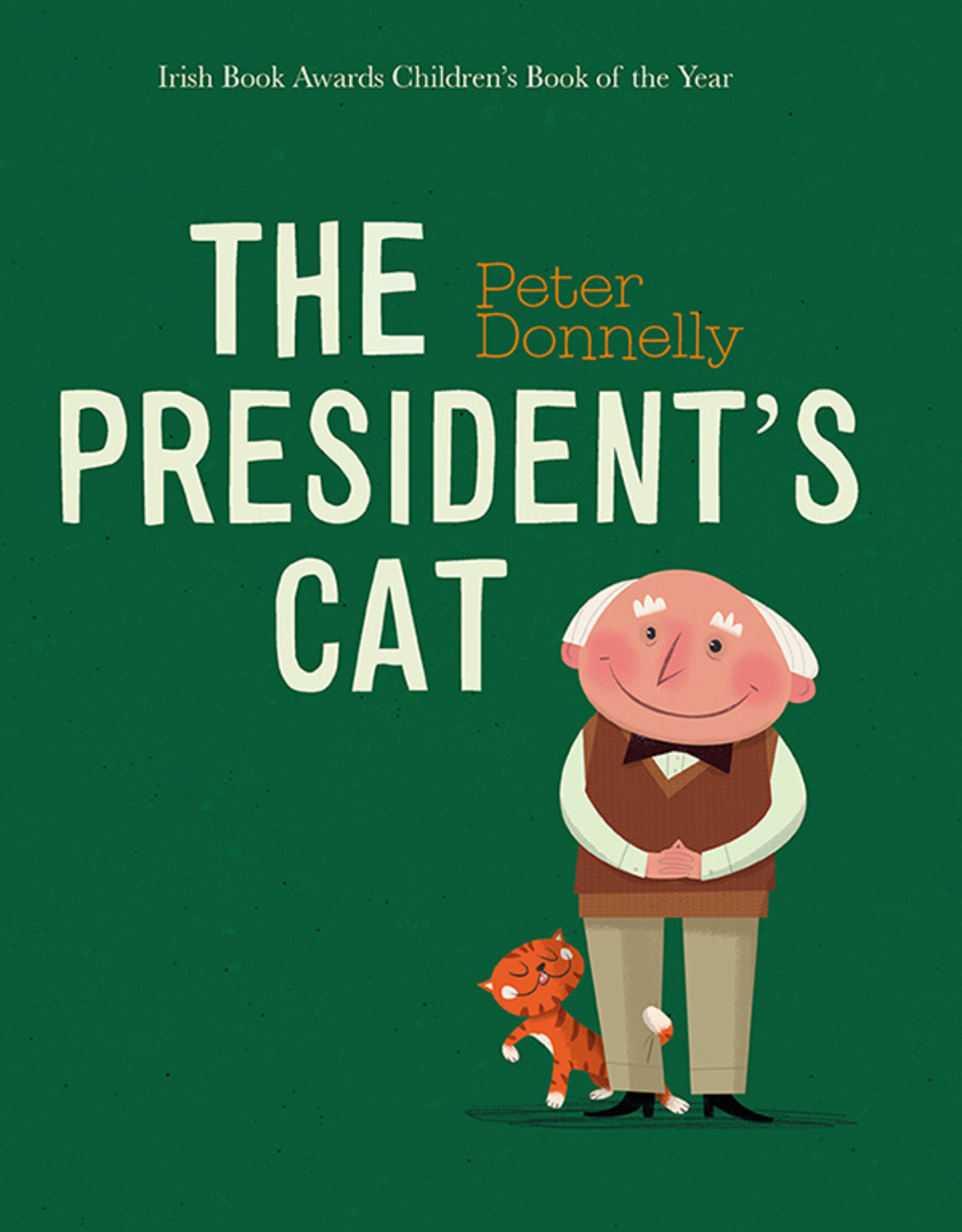 Gill Books The President's Cat - Peter Donnelly