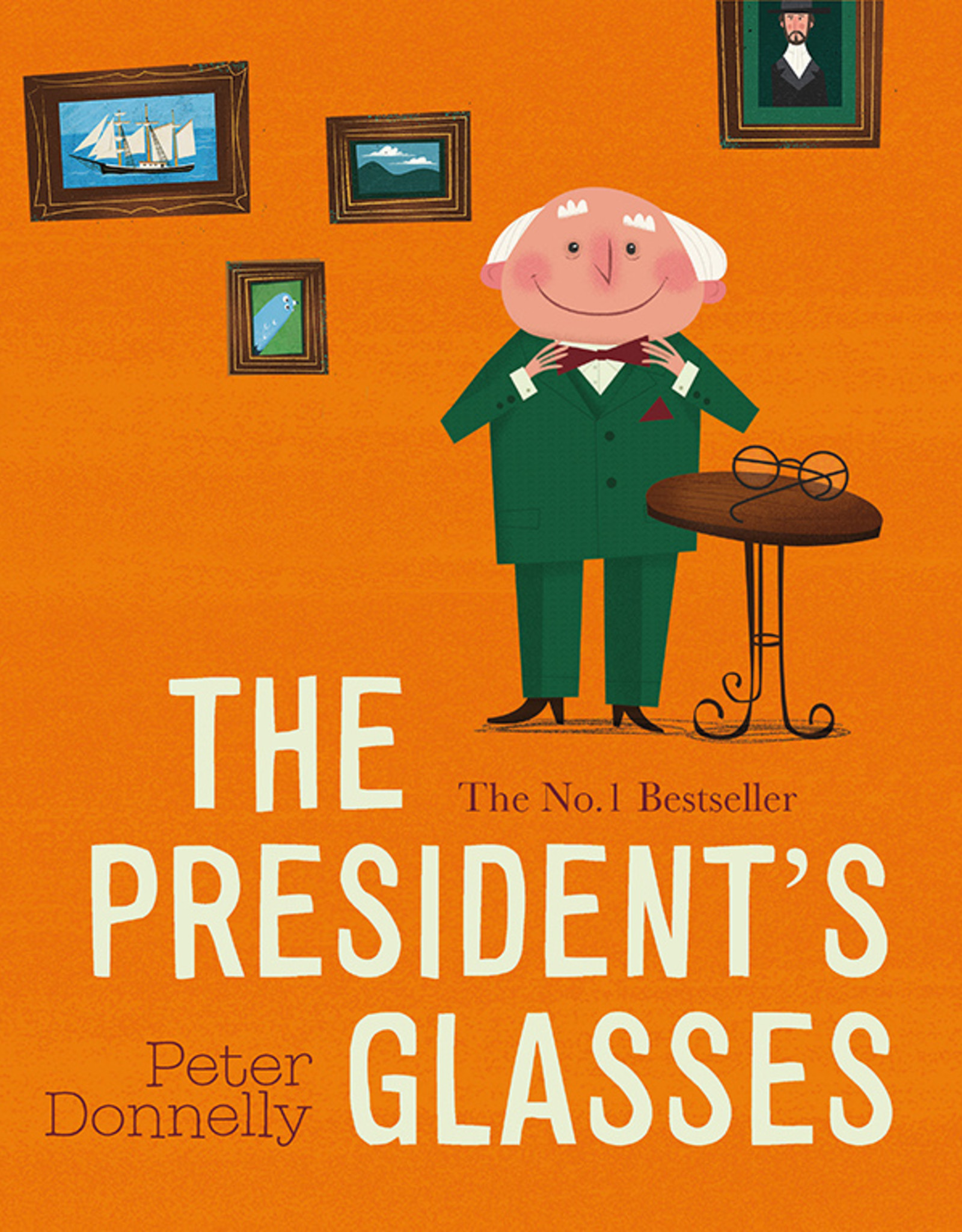Argosy The President's Glasses - Peter Donnelly