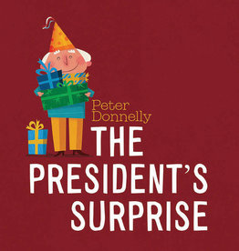 Gill Books The President's Surprise (hardback)- Peter Donnelly