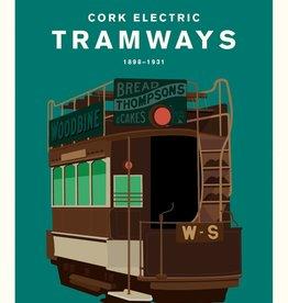 Hurrah Hurrah Hurrah Hurrah Print Cork Electric Tramways